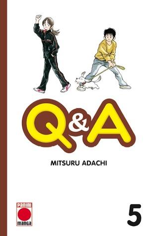 QQ&A #5  by  Mitsuru Adachi