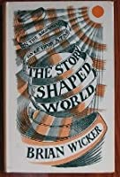 Story-Shaped World Brian Wicker