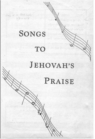 Songs to Jehovahs Praise  by  Watch Tower Bible and Tract Society