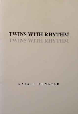 Twins with Rhythm Rafael Benatar