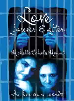 Love Forever & After Michelle Echols Mount