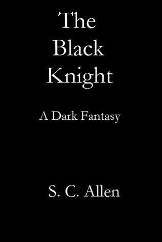 The Black Knight  by  S.C. Allen