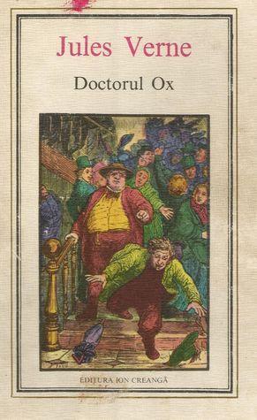 Doctorul Ox  by  Jules Verne