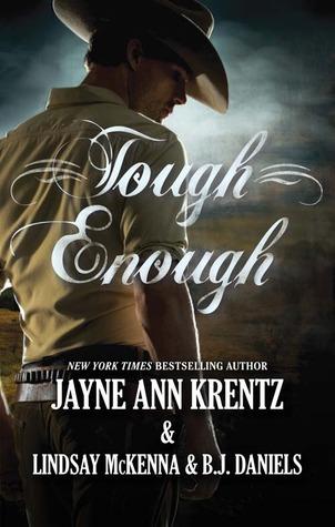 Tough Enough: The Cowboy & The Cougar & Odd Man Out  by  Jayne Ann Krentz