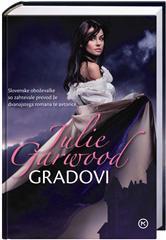 Gradovi (Crowns Spies #4) Julie Garwood