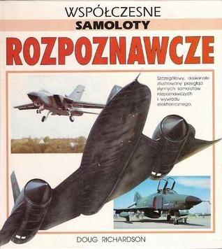 Współczesne samoloty rozpoznawcze  by  Doug Richardson