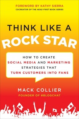 How to Create Social Media and Marketing Strategies that Turn Customers into Fans  by  Mack Collier