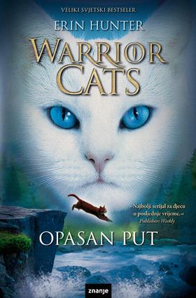 Opasan put (Warriors, #5)  by  Erin Hunter