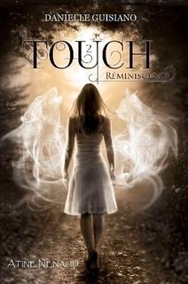 Réminiscence (Touch, #2) Danielle Guisiano