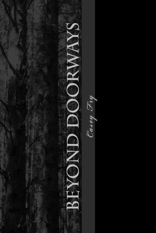 Beyond Doorways Casey Fry