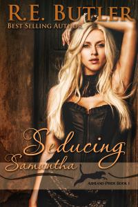 Seducing Samantha (Ashland Pride , #1)  by  R.E. Butler