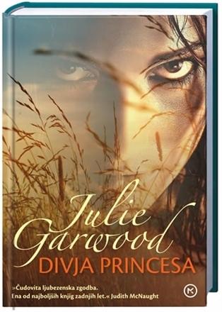 Divja princesa (Crowns Spies, #1) Julie Garwood