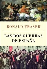 Las Dos Guerras de España  by  Ronald  Fraser