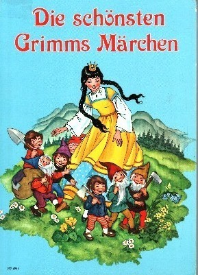 Die schönsten Grimms Märchen  by  Gisela Fischer