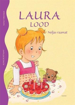 Laura lood. Neljas raamat Nancy Delvaux