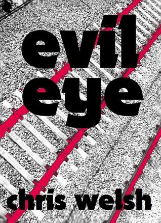 Evil Eye Chris   Welsh