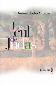 Le Cul de Judas António Lobo Antunes