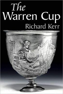 The Warren Cup  by  Richard Kerr