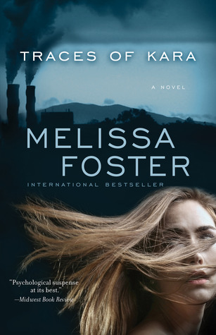 Traces of Kara  by  Melissa Foster