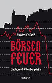 Börsenfeuer Dietrich Weichold