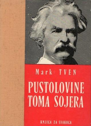 Pustolovine Toma Sojera  by  Mark Twain