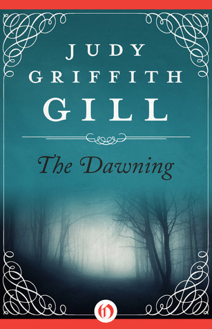 The Dawning  by  Judy Griffith Gill