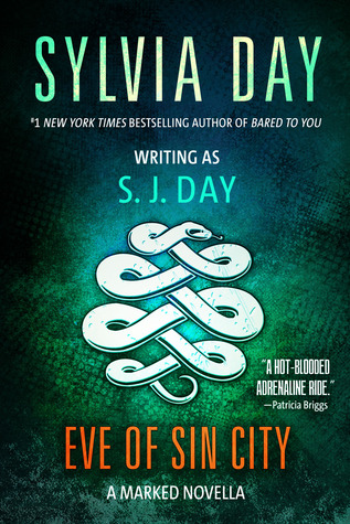 Eve of Sin City (Marked, #3.5)  by  Sylvia Day