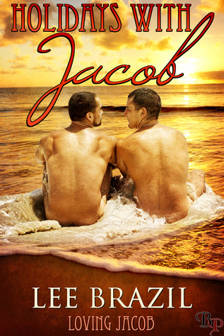 Holidays With Jacob  by  Lee Brazil