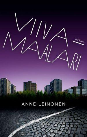 Ilottomien ihmisten kylä  by  Anne Leinonen
