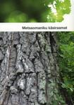 Metsaomaniku käsiraamat Viio Aitsam