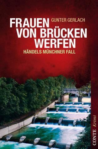 Frauen von Brücken werfen  by  Gunter Gerlach