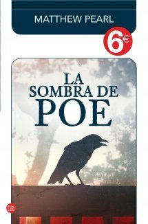 La Sombra de Poe Matthew Pearl