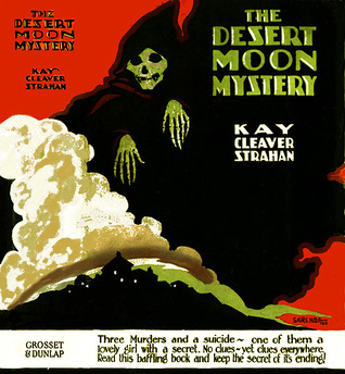 The Desert Moon Mystery Kay Cleaver Strahan