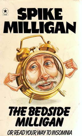 The Bedside Milligan  by  Spike Milligan