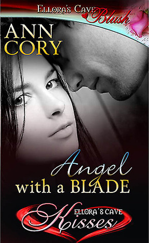 Angel With a Blade  by  Ann Cory