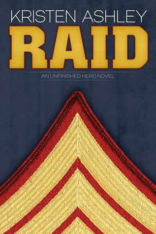 Raid (Unfinished Hero, #3) Kristen Ashley