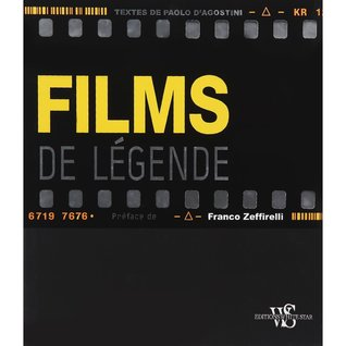 Films de Legende  by  Paolo DAgostini