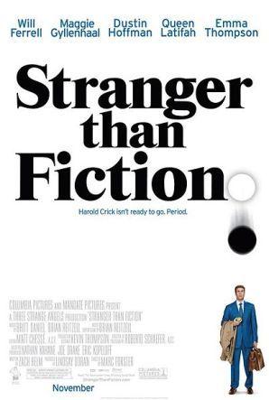 Stranger Than Fiction (2006 film)  by  Zach Helm