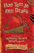 Hoe tem je een draak (How to Train Your Dragon, #1)  by  Cressida Cowell