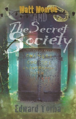 Matt Monroe and The Secret Society Edward Torba