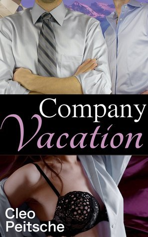Company Vacation (Office Toy, #3)  by  Cleo Peitsche