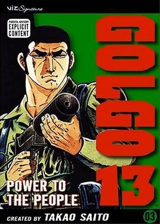 Golgo 13, Vol. 3: Power to the People (Golgo 13)  by  Takao Saito