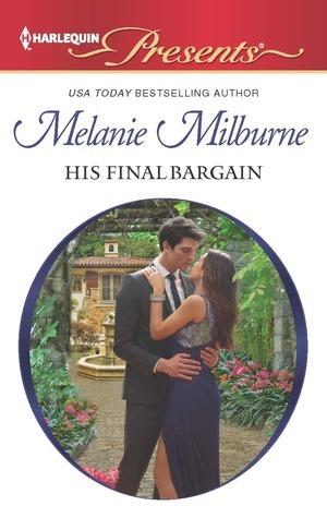 His Final Bargain  by  Melanie Milburne