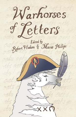 Warhorses of Letters  by  Robert Hudson