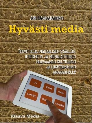 Hyvästi media  by  Ari Hakkarainen