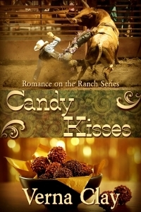 Candy Kisses (Romance on the Ranch, #4) Verna Clay