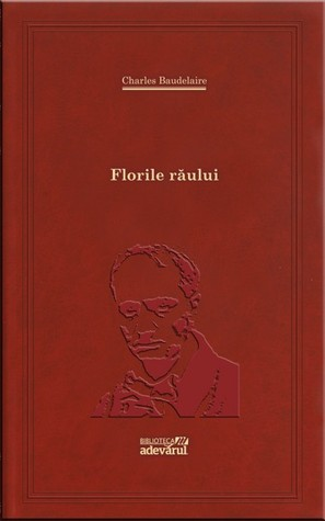 Florile Raului  by  Charles Baudelaire