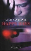 Happy Days  by  Louis van Dievel