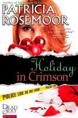 Holiday in Crimson: A Crimson Secrets Novel  by  Patricia Rosemoor