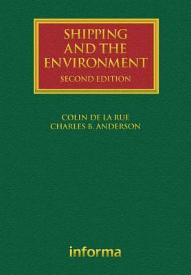 Shipping and the Environment  by  Colin De LA Rue